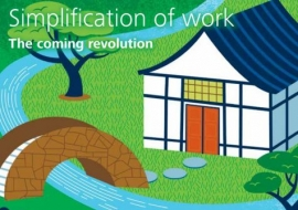 Simplification of Work: The Coming Revolution